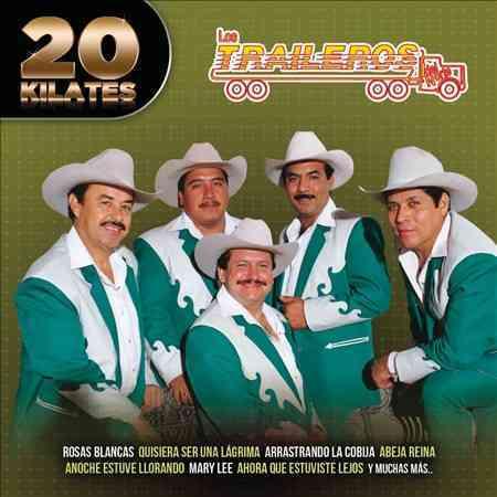 20 KILATES:LOS TRAILEROS DEL NORTE BY LOS TRAILEROS DEL NO (CD)